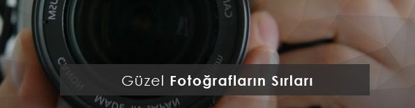 Fotoğrafçılık Kursu İzmir'le En Güzel Fotoğraflar
